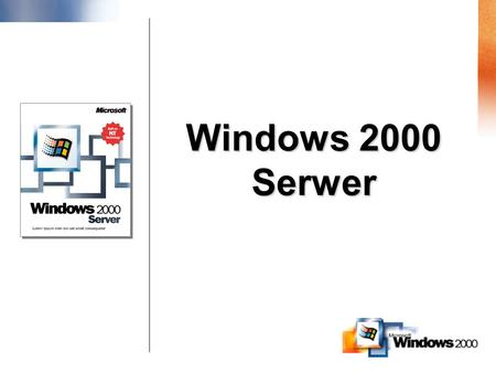 Windows 2000 Serwer.