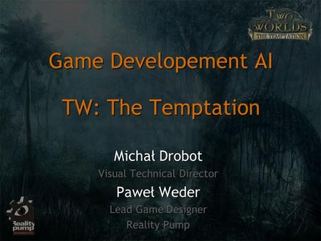 Game Developement AI TW: The Temptation