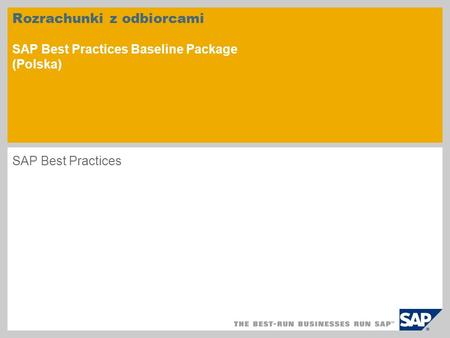 Rozrachunki z odbiorcami SAP Best Practices Baseline Package (Polska) SAP Best Practices.