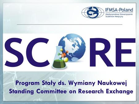Program Stały ds. Wymiany Naukowej Standing Committee on Research Exchange.