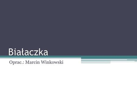 Białaczka Oprac.: Marcin Winkowski. Leukemia is a cancer of the blood or bone marrow and is characterized by an abnormal proliferation (production by.