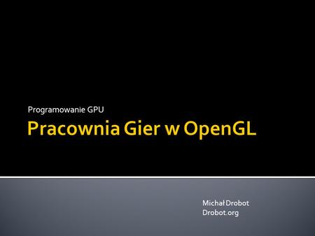 Pracownia Gier w OpenGL