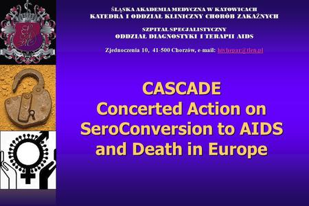 CASCADE Concerted Action on SeroConversion to AIDS and Death in Europe