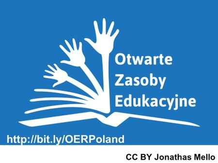 CC BY Jonathas Mello. Program Otwartych Zasobów Edukacyjnych (OZE) UNESCO ICT in Education, Science and Culture Section Knowledge.