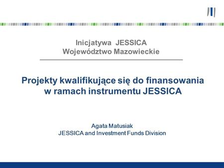 Województwo Mazowieckie JESSICA and Investment Funds Division