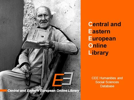 Central and Eastern European Online Library Central and Eastern European Online Library CEE Humanities and Social Sciences Database.