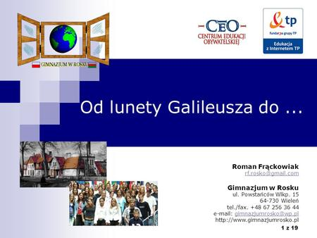 Od lunety Galileusza do ...