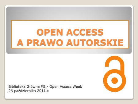 OPEN ACCESS A PRAWO AUTORSKIE