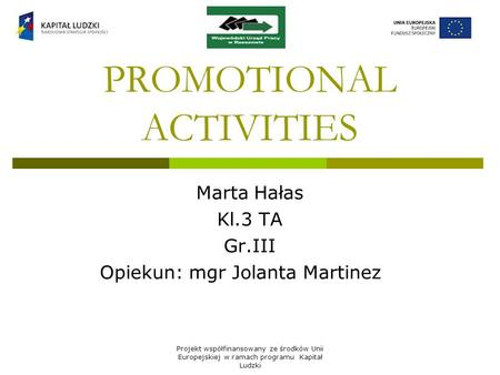PROMOTIONAL ACTIVITIES