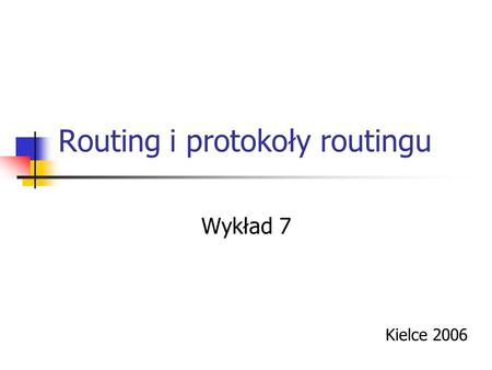 Routing i protokoły routingu