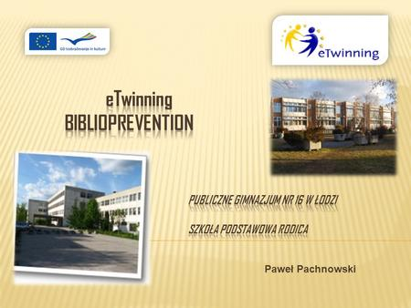 eTwinning. bIBLIOPREVENTION