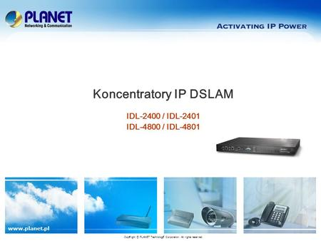 Koncentratory IP DSLAM