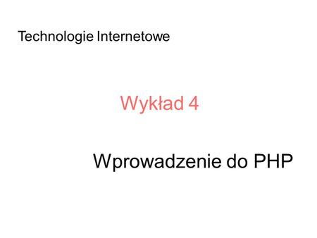 Technologie Internetowe