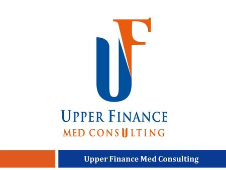 Upper Finance Med Consulting