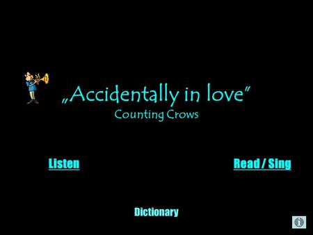Accidentally in love Counting Crows ListenRead / Sing Dictionary.