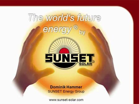 The world's future energy ® by
