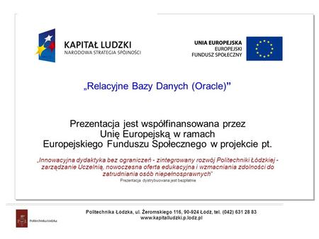 """Relacyjne Bazy Danych (Oracle)"""