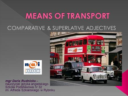 COMPARATIVE & SUPERLATIVE ADJECTIVES