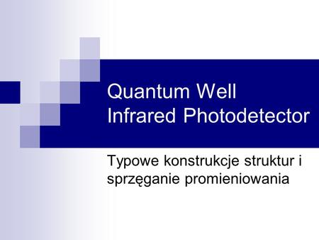 Quantum Well Infrared Photodetector