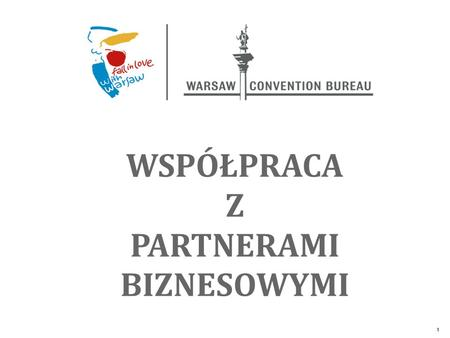 The Unique Alternative to the Big Four SM 1 WSPÓŁPRACA Z PARTNERAMI BIZNESOWYMI.