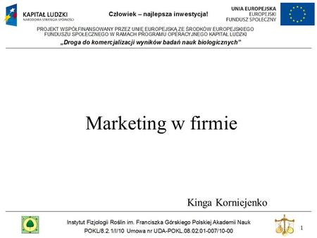 Marketing w firmie Kinga Korniejenko.