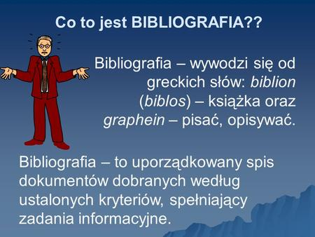 Co to jest BIBLIOGRAFIA??