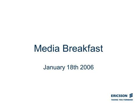 Slide title In CAPITALS 50 pt Slide subtitle 32 pt Media Breakfast January 18th 2006.