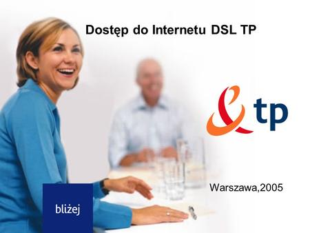 Dostęp do Internetu DSL TP
