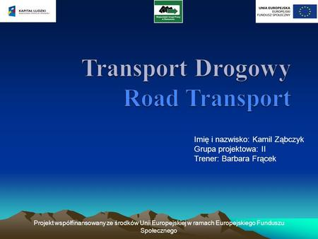 Transport Drogowy Road Transport