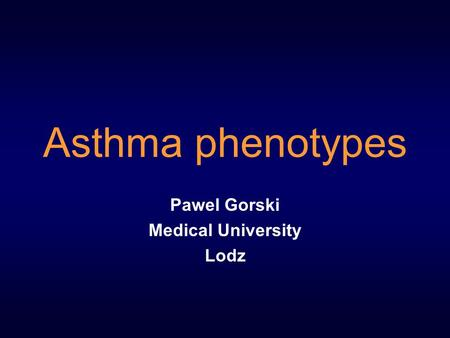 Pawel Gorski Medical University Lodz