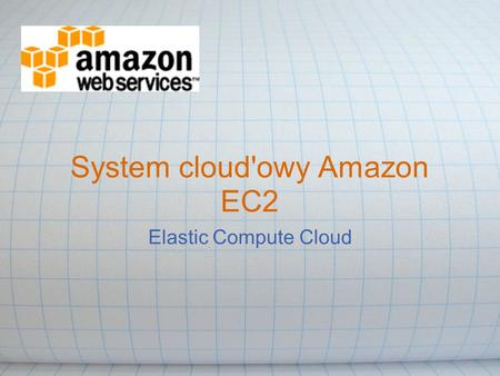 System cloud'owy Amazon EC2