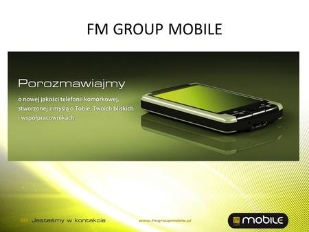 FM GROUP MOBILE.