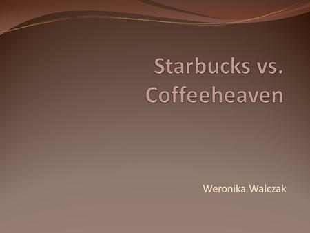 Starbucks vs. Coffeeheaven
