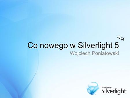 Co nowego w Silverlight 5