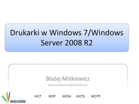 Drukarki w Windows 7/Windows Server 2008 R2