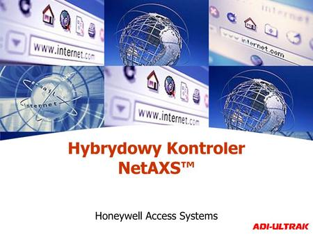 Hybrydowy Kontroler NetAXS Honeywell Access Systems.