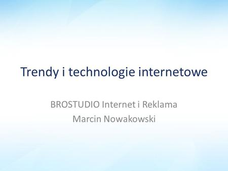 Trendy i technologie internetowe