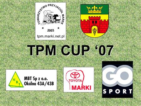 TPM CUP '07.