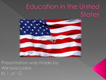 . Four levels of education management: - Federal authorities, including the Department of Education; - The state authorities; - The local authority.
