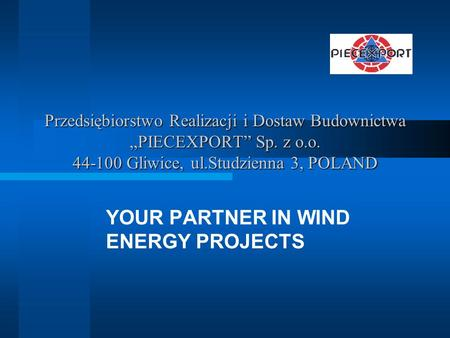 YOUR PARTNER IN WIND ENERGY PROJECTS
