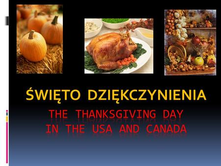 The thanksgiving day in the usa and canada