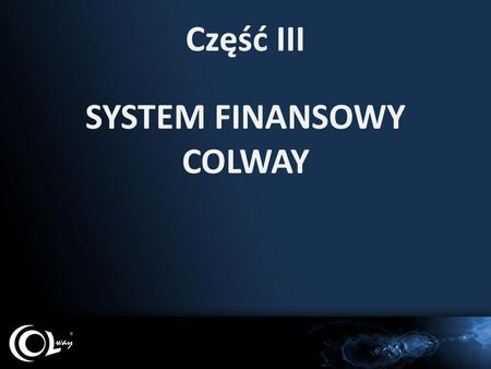 SYSTEM FINANSOWY COLWAY