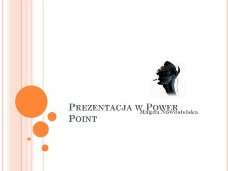 Prezentacja w Power Point