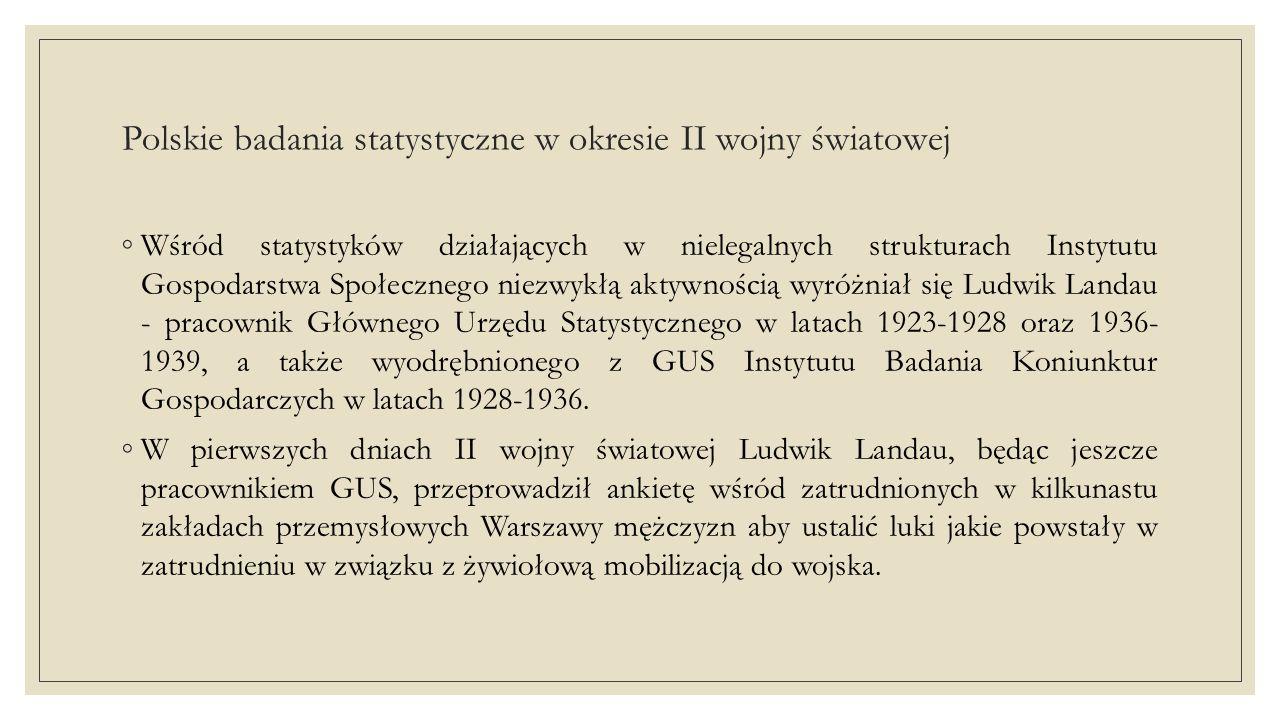 Polskie badania statystyczne w okresie II wojny światowej ◦ W czasie oblężenia Warszawy we wrześniu 1939 r.