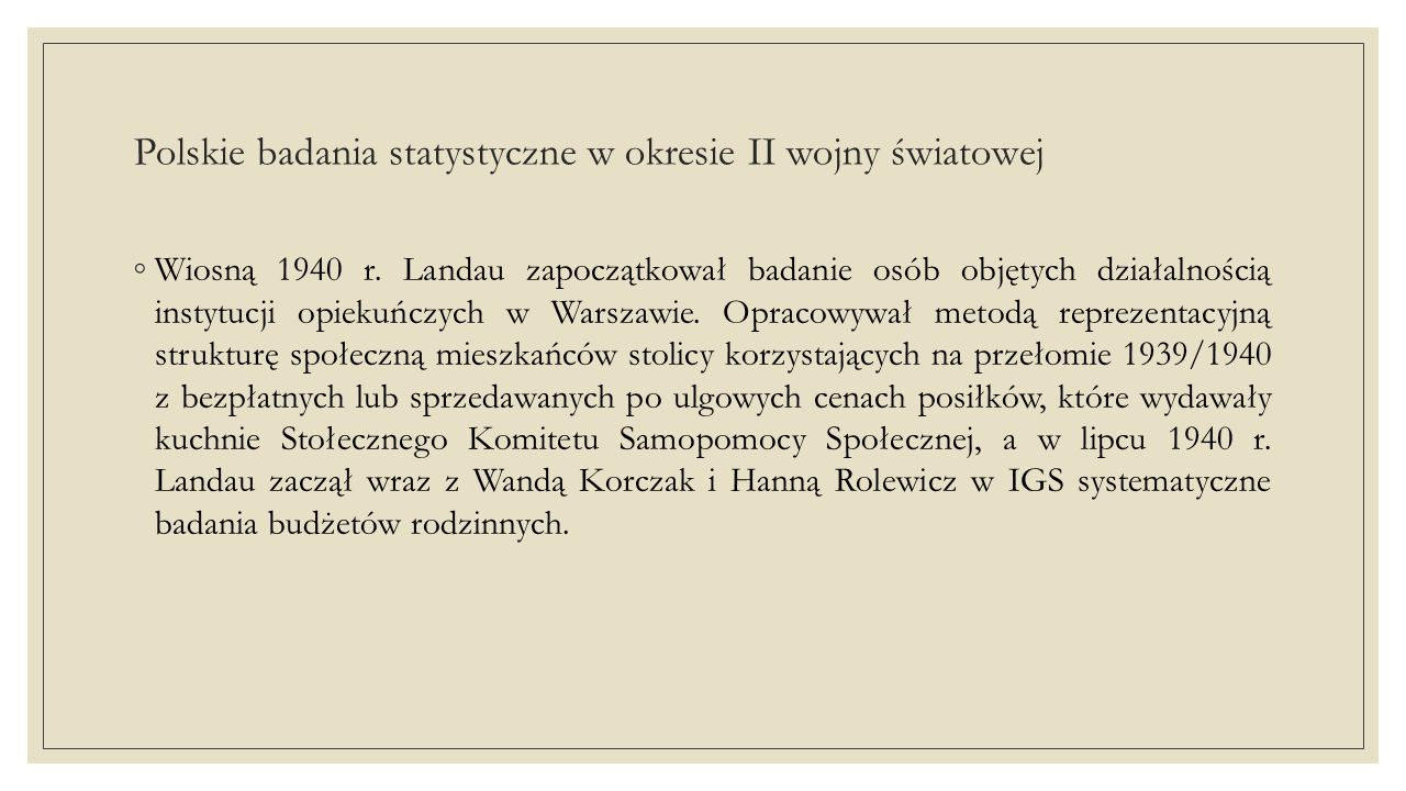 Polskie badania statystyczne w okresie II wojny światowej ◦W drugiej połowie 1943 r.