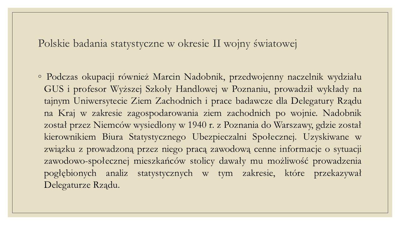 Polskie badania statystyczne w okresie II wojny światowej ◦ Konstanty Czerniewski, przedwojenny kierownik referatu korespondentów rolnych GUS, po wzięciu udziału w walkach w czerwcu 1940 r.