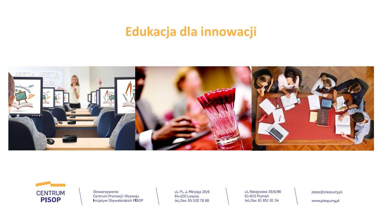 W Regionalnej Strategii Innowacji dla Wielkopolski jednym z Programów strategicznych jest: EDUKACJA DLA INNOWACJI.
