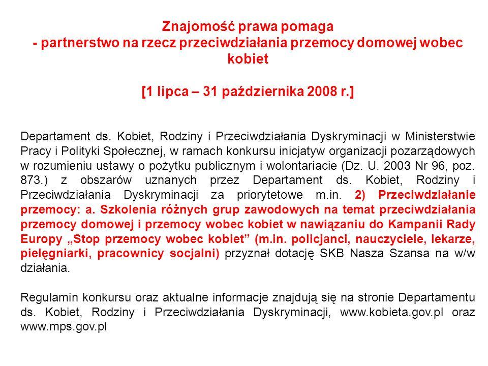 http://www.kobietawpracy.eu/przewodnik/pliki/index1.htmhttp://www.kobietawpracy.eu/przewodnik/pliki/index1.htm - PRZEWODNIK DO REALIZACJI USTAWY O PRZECIWDZIAŁANIU PRZEMOCY W RODZINIE - w nim: eksperci radzą, wzory pism procesowych, plakat.