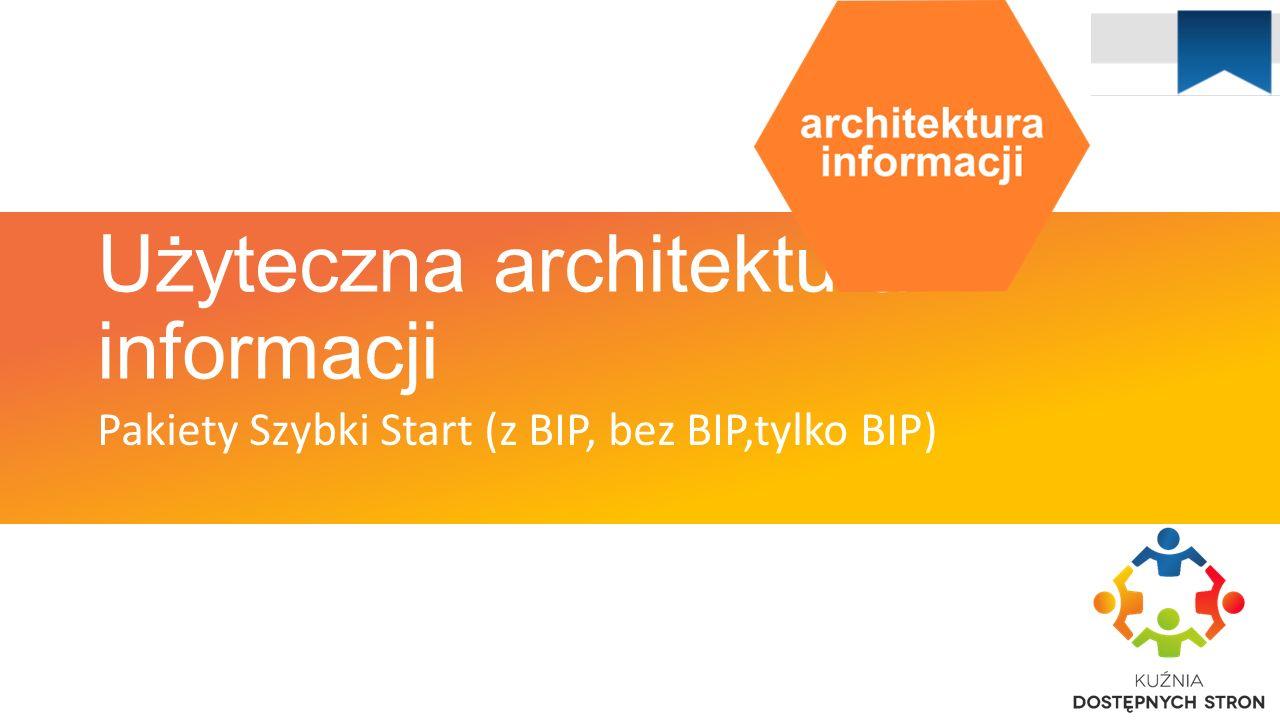 Użyteczna architektur a informacji Nadając kształt przestrzeni, kształtujemy siebie