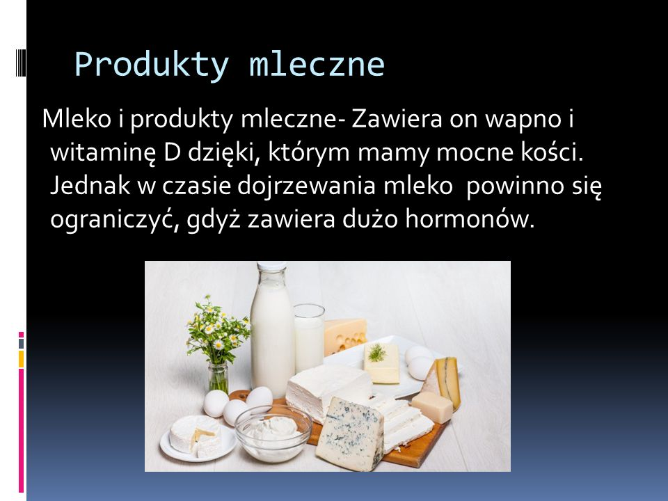 Produkty zbożowe Należy dużo ich spożywać, ponieważ te produkty są źródłem energii i błonnika.